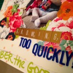 Growing Too Quickly – Scrapbooking