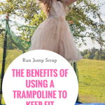 The Benefits of Using a Trampoline to Keep Fit