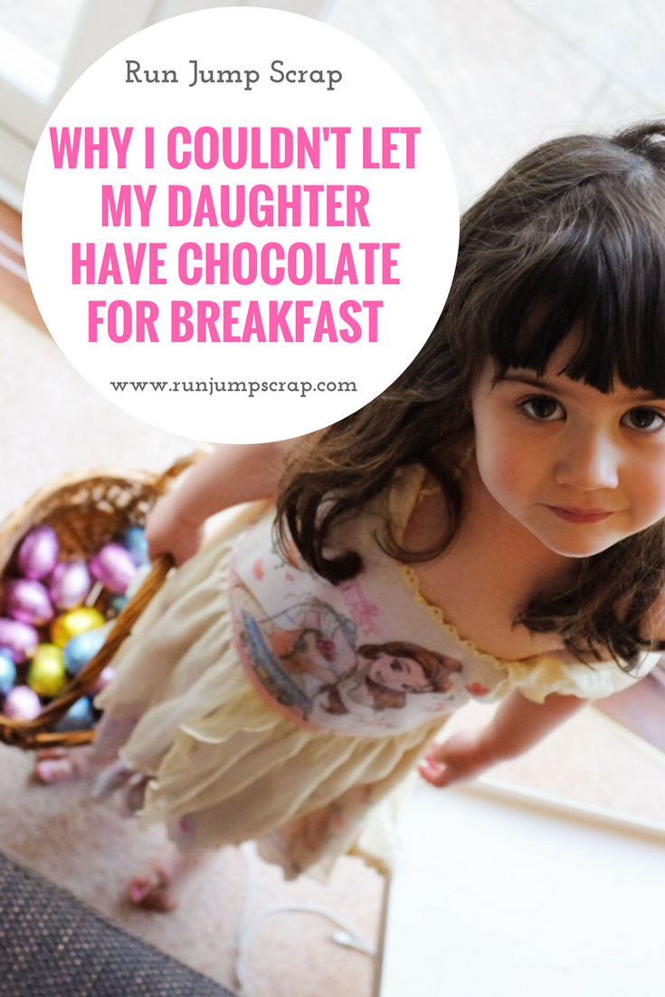 Why I couldn't let my daughter have chocolate for breakfast