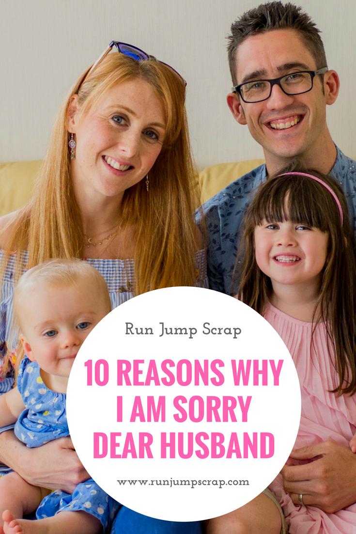 10 Reasons Why I am Sorry Dear Husband