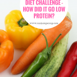 Phenylketonuria Diet Challenge – How did it go low protein?