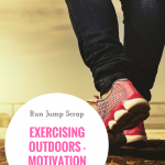 Exercising Outdoors – Motivation