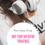 My Top 10 Gym Tracks