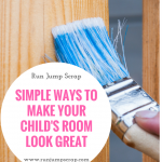 Simple Ways to Make Your Child's Room Look Great