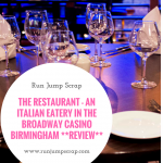 The Restaurant – An Italian Eatery in the Broadway Casino Birmingham **REVIEW**