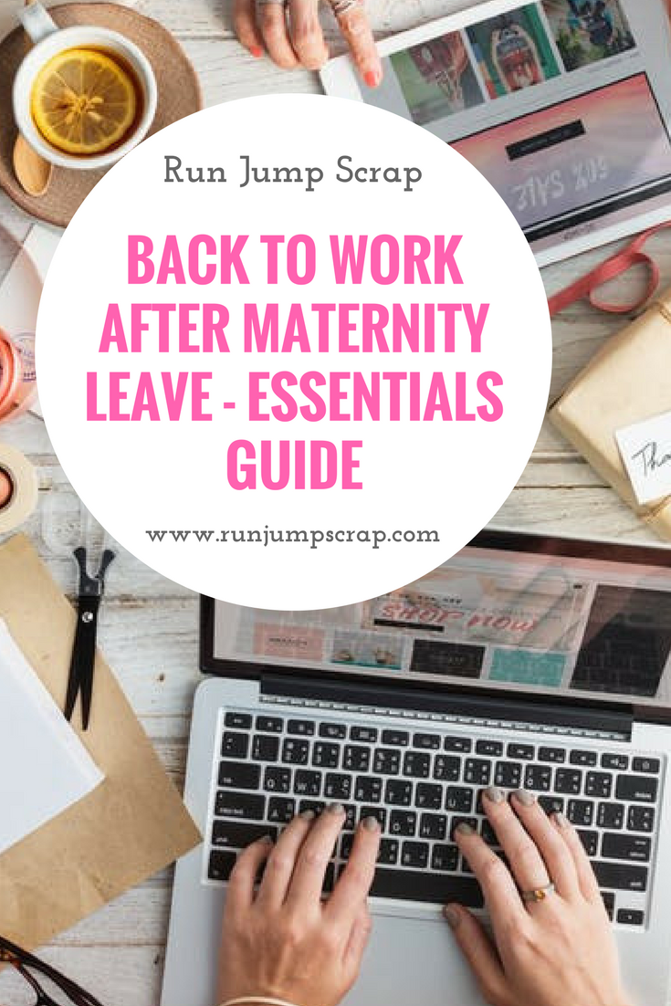 Back to Work After Maternity Leave – Essentials Guide