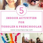 5 Indoor Activities for Toddler and Pre-schoolers