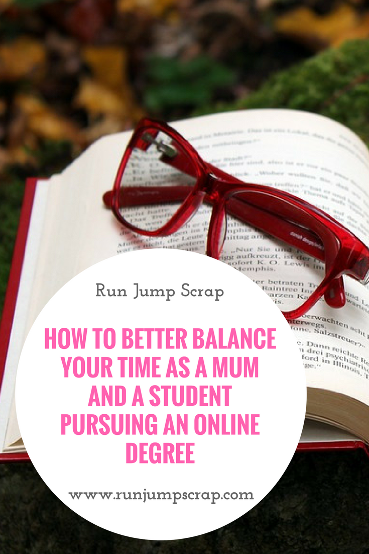 How to Better Balance Your Time as a Mum and a Student Pursuing an Online Degree