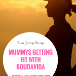 Mummys Getting Fit with Boudavida – **REVIEW**