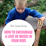 How to Encourage a Love of Music in Your Kids