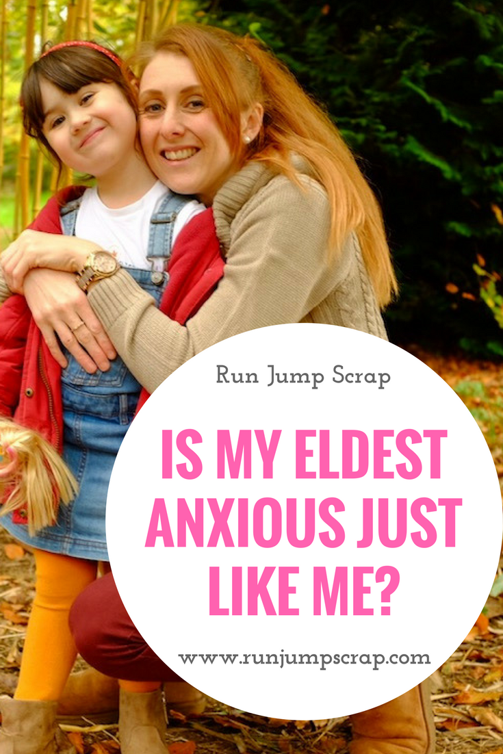 Is my Eldest Anxious just like me?