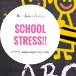 School Stress!!