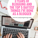 3 Years of Blogging and the top 5 Daftest Things I've Done as a Blogger