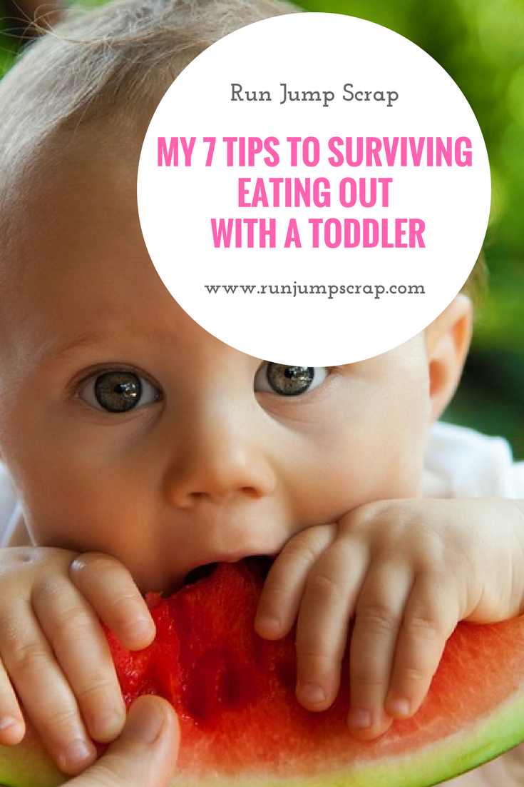 My 7 tips to Surviving Eating out with a Toddler