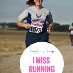 I Miss Running