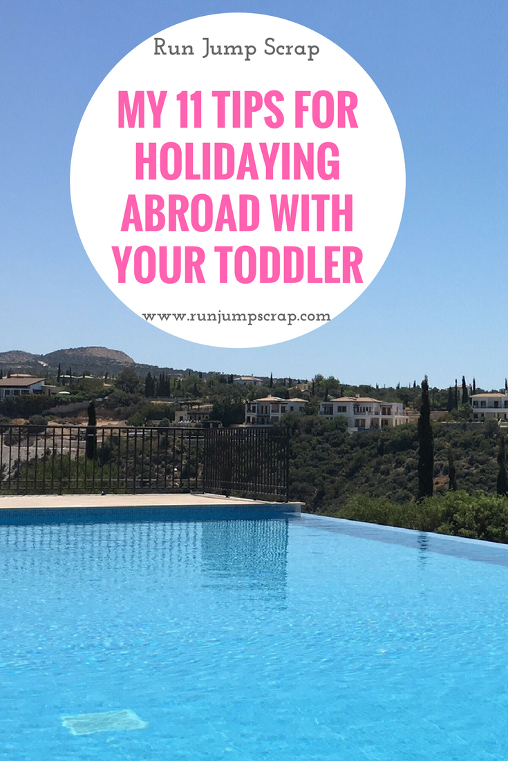 My 11 Tips for Holidaying Abroad with Your Toddler