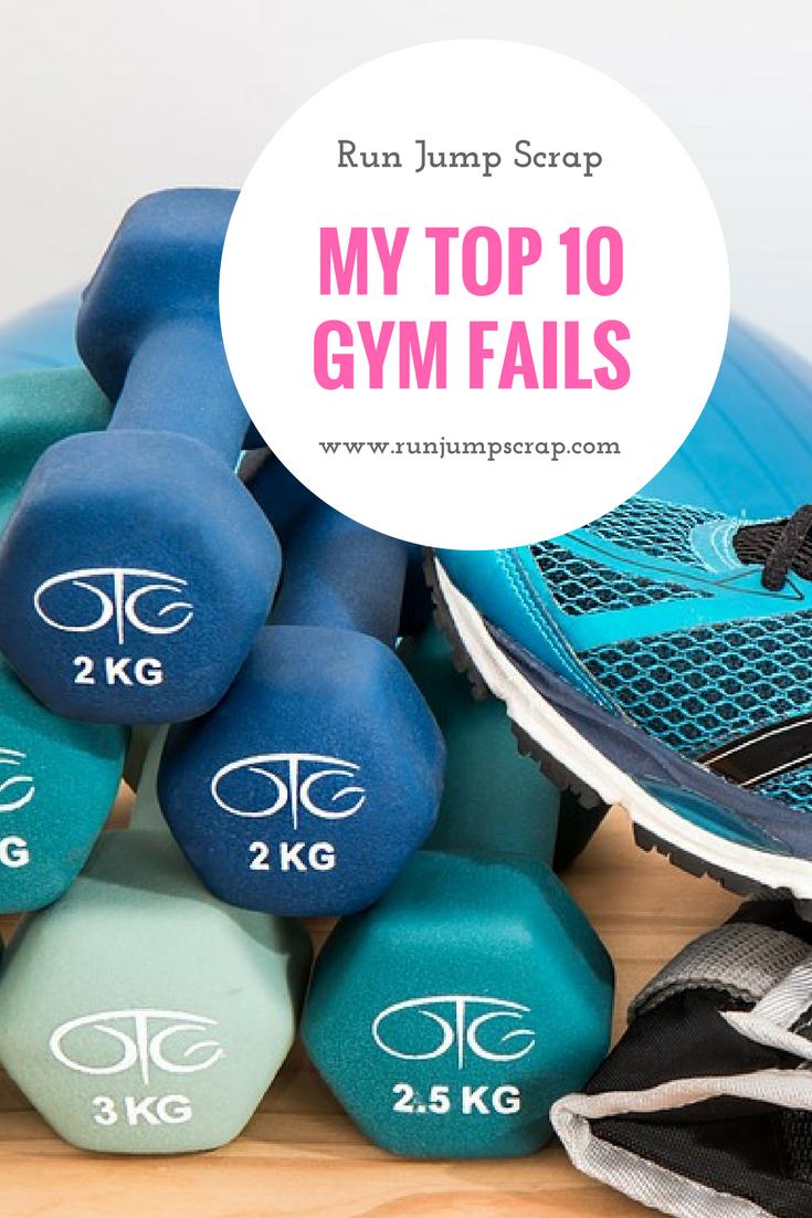 My Top 10 Gym Fails