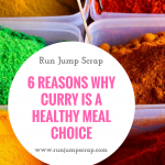 6 Reasons Why Curry is a Healthy Meal Choice