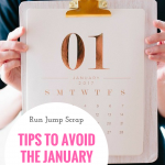Tips to Avoid the January Blues
