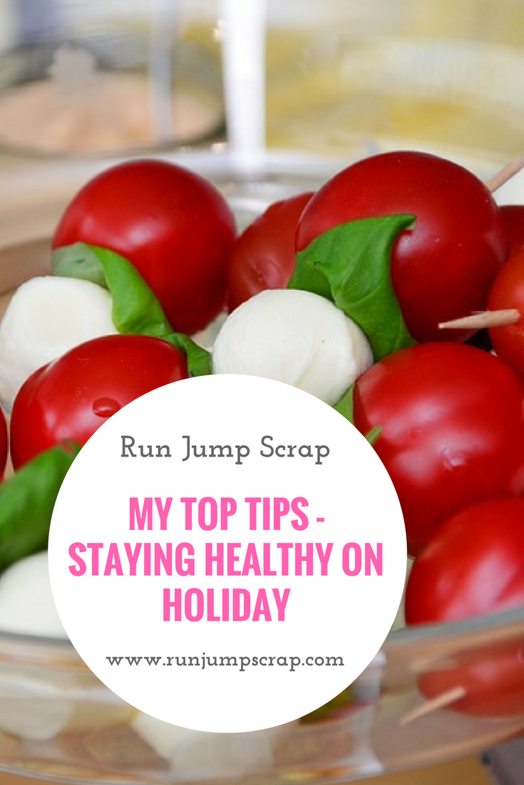 My Top Tips – Staying Healthy on Holiday