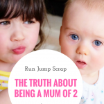 The Truth About Being a Mum of 2