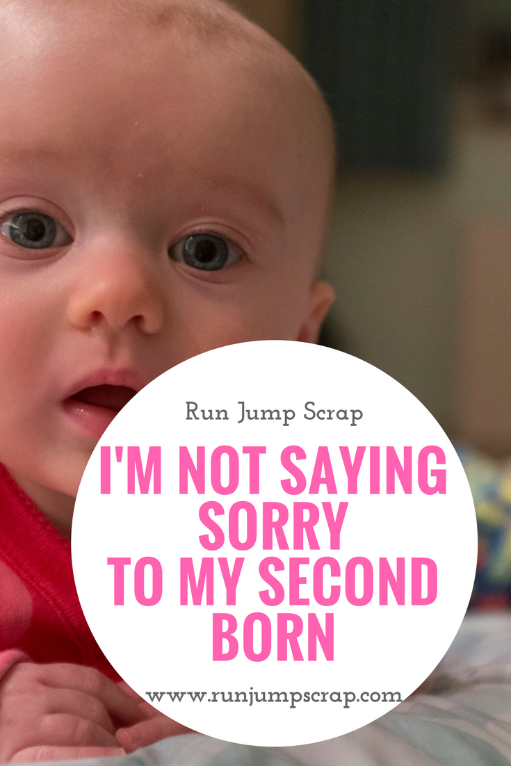 I'm not saying sorry to my second born