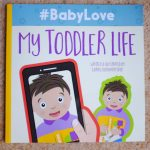 #Babylove:  My Toddler Life – **Book REVIEW**