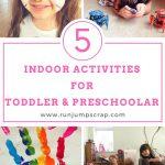 5 Indoor Activities for Toddler and Pre-schoolers