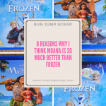 8 Reasons Why I Think Moana is so much better than Frozen