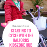 Starting to Cycle with the Halfords Kidszone Hub