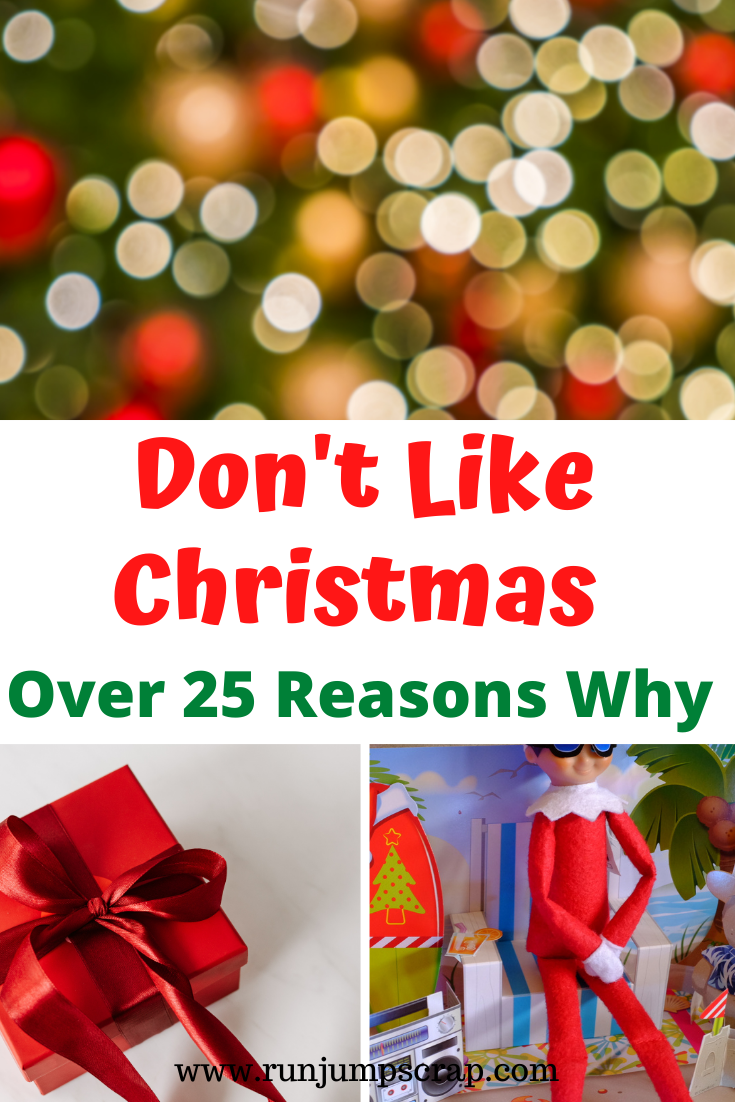 Don't Like Christmas - 25 Reasons Why