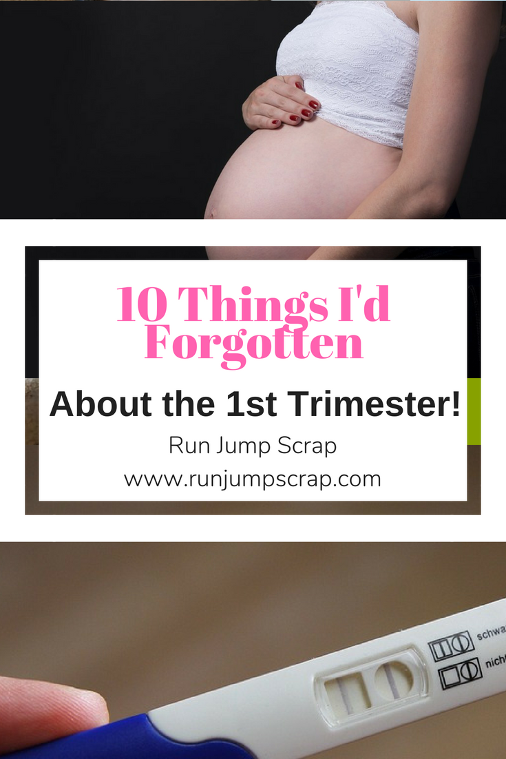 10 things I'd Forgotten About the First Trimester