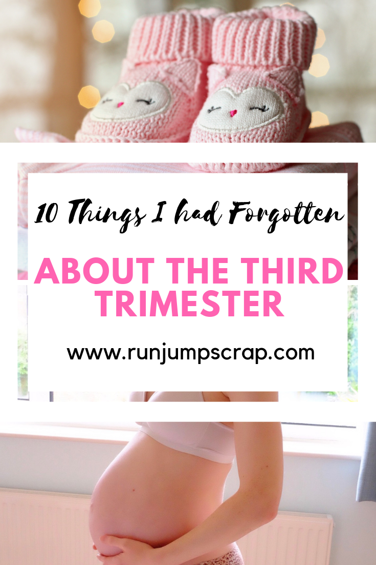 10 things I had forgotten about the third trimester