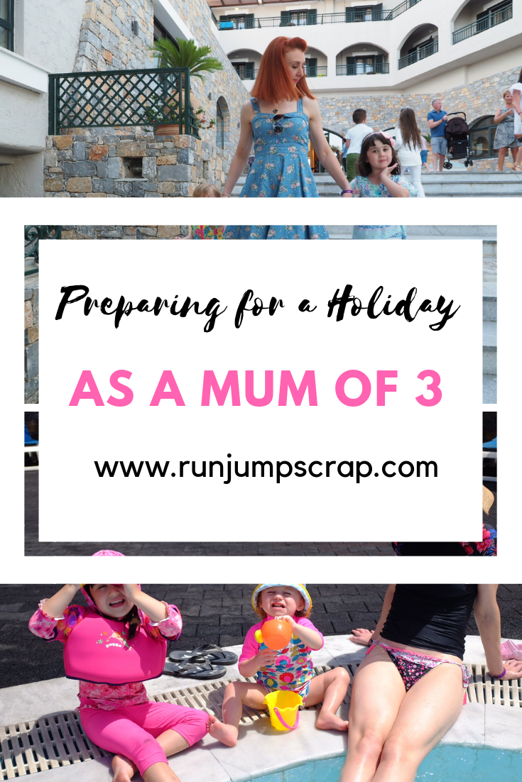 preparing for a holiday as a mum of 3
