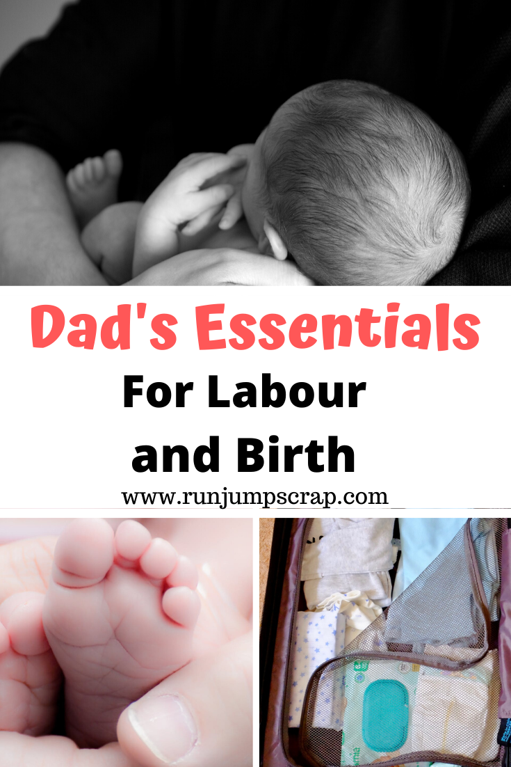 Dad's essentials for labour and birth