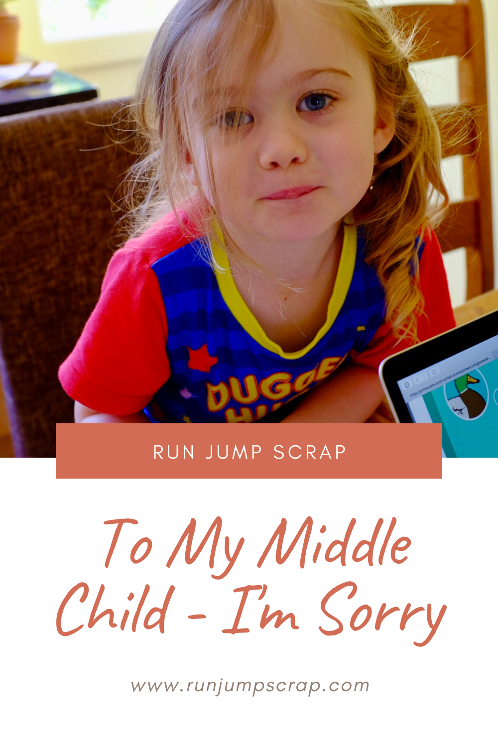 To my middle child - I'm sorry