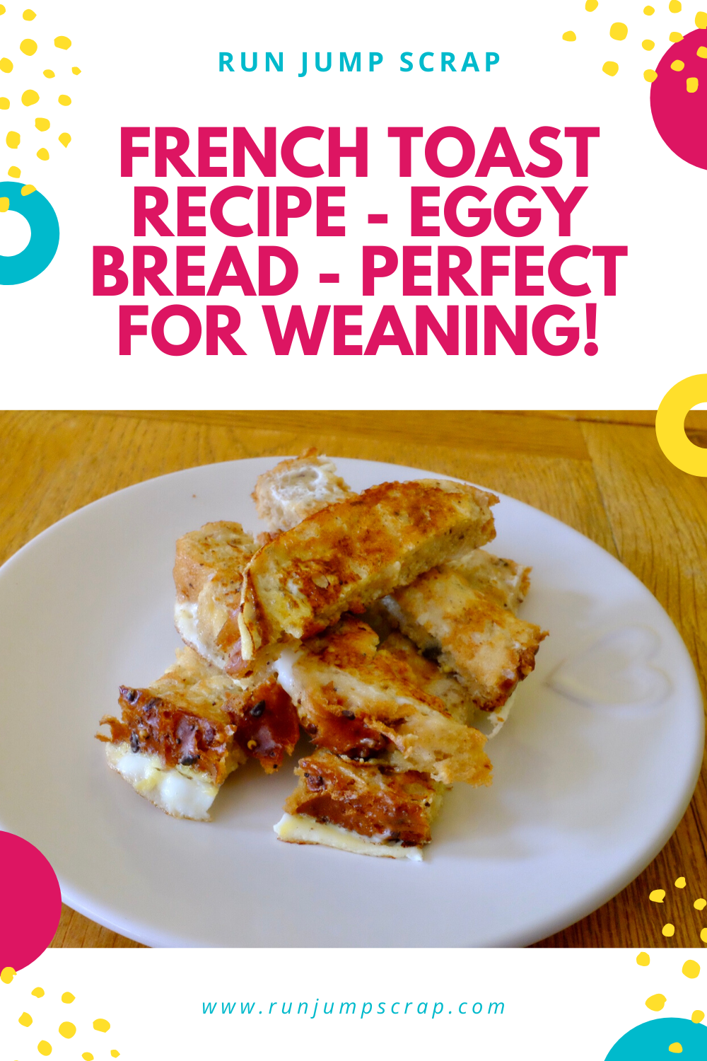 baby french toast recipe - eggy bread