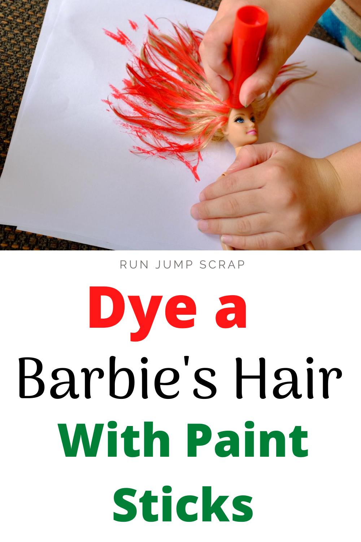 dye a Barbie's Hair with paint sticks