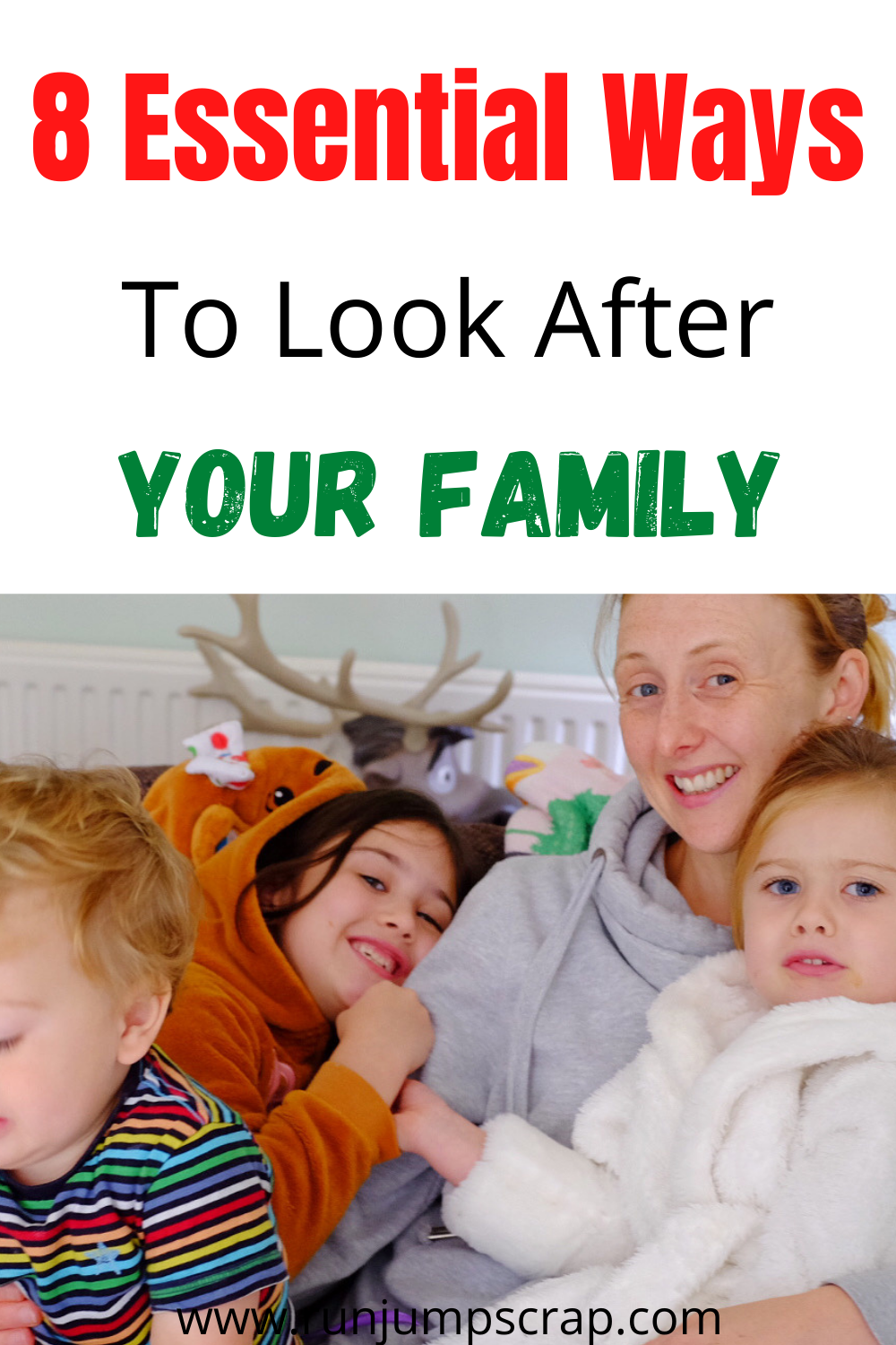 ways to look after your family
