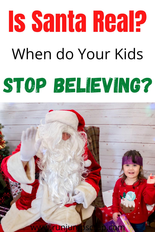 stop believing in Santa is Santa real?