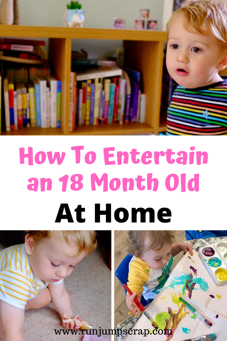 How To Entertain Your 18 Month Old at Home