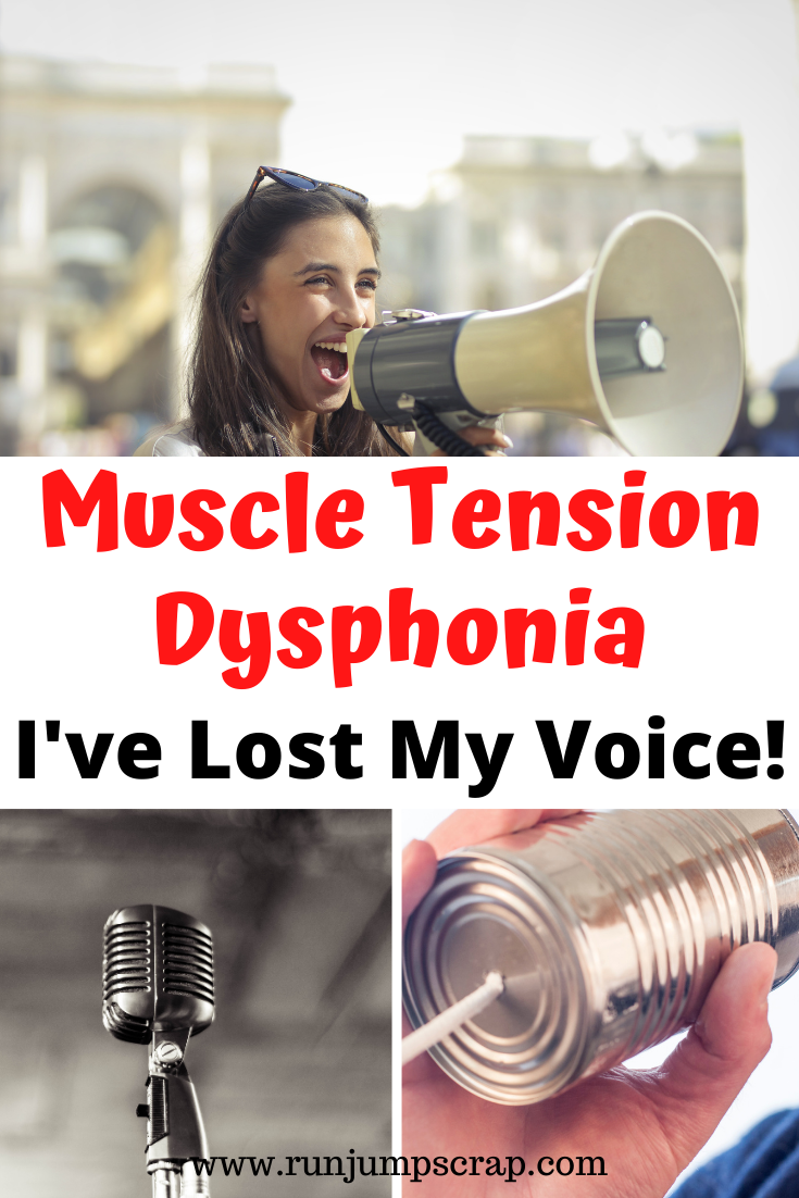 muscle tension dysphonia I've lost my voice