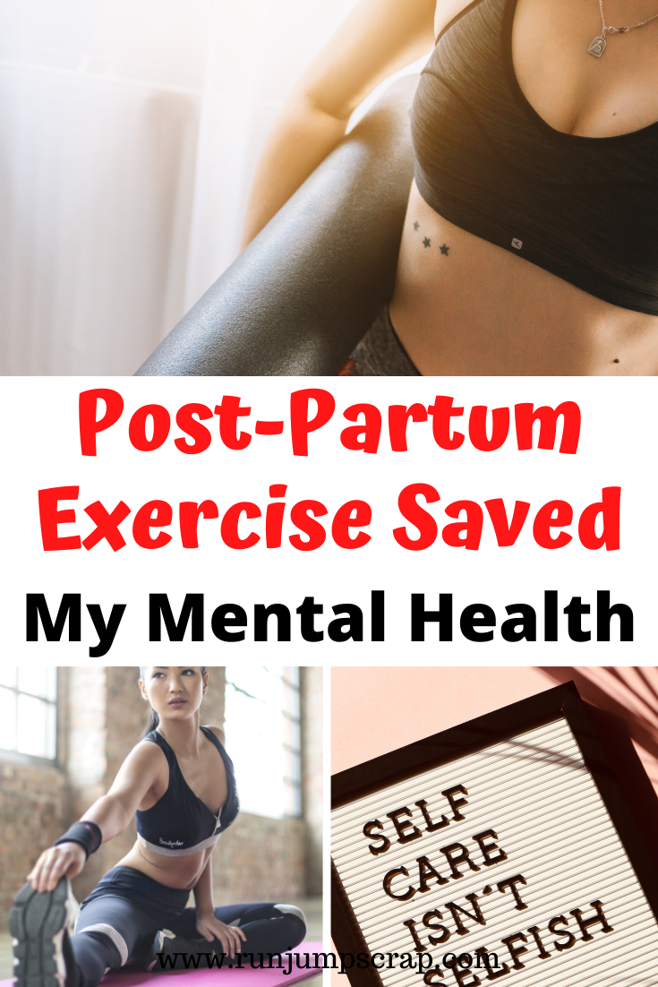 post partum exercise saved my mental health